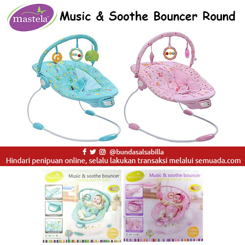 JUAL BELI BABY BOUNCER MASTELA MUSIC & SOOTHE BOUNCER ROUND